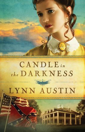 Candle in the Darkness, Repackaged Edition  by: Lynn Austin