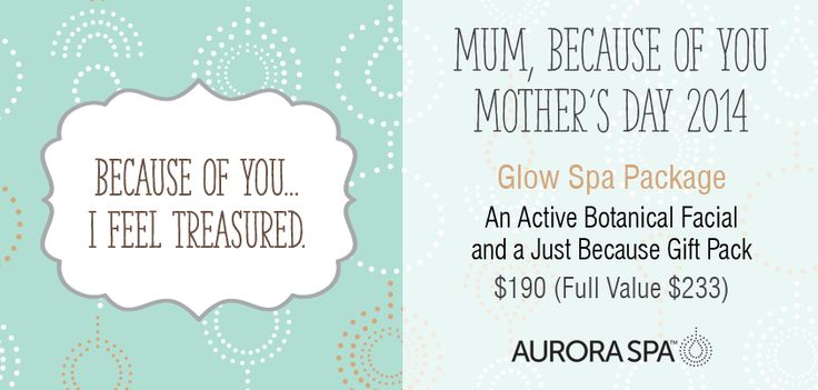 Give mum time to relax and unwind with a Glow Spa Package at Aurora Spa… Just Because! Shop here: http://ow.ly/w90KI  #mothersday #massage #beauty #spa