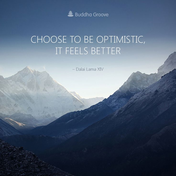 A quote by Dalai Lama - Choose to be optimistic, it feels better.