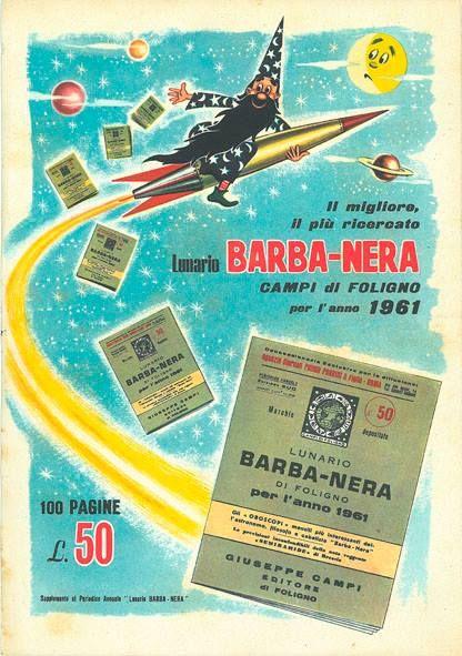 Nella locandina del #Lunario Barbanera 1961, il vecchio 'saggio degli Appennini' vola su un razzo tra astri e pianeti! Il costo dell'Almanacco è di cinquanta lire!