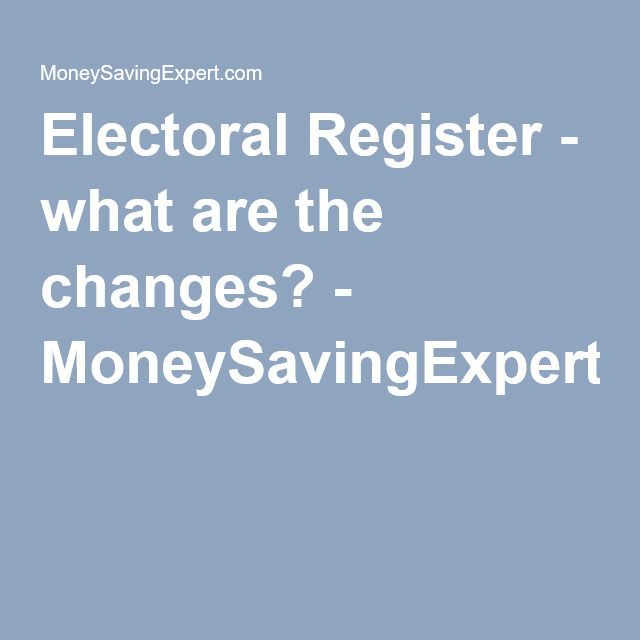 Electoral Register - what are the changes? - MoneySavingExpert