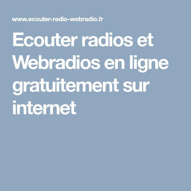 Ecouter radios et Webradios en ligne gratuitement sur internet
