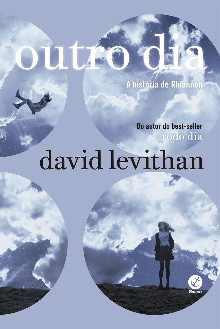 Outro Dia (Another Day) - David Levithan - #Resenha | OBLOGDAMARI.COM