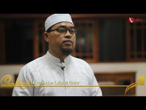 Keutamaan dan Keistimewaan Lailatul Qadar - LDII Jatim