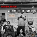 Gucci Mane - Welcome To Da Trap House Hosted by C I - Free Mixtape Download or Stream it