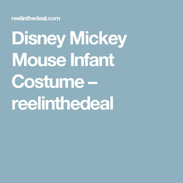 Disney Mickey Mouse Infant Costume – reelinthedeal