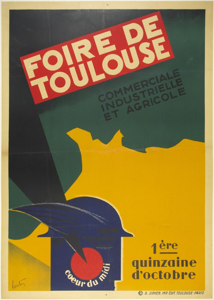 Foire de Toulouse / Bontin /  France - c. 1936 /  29 x 41 in (74 x 104 cm) / Toulouse Fair  commercial, industrial, and agricultural  the first two weeks in October