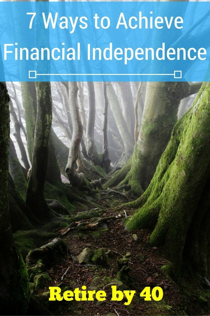 7 Ways to Achieve Financial Independence