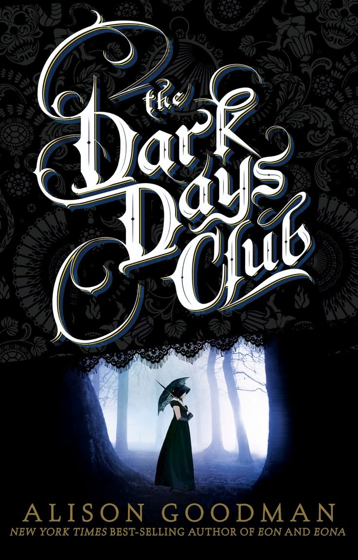 The Dark Days Club (lady Helen #1) By Alison Goodman