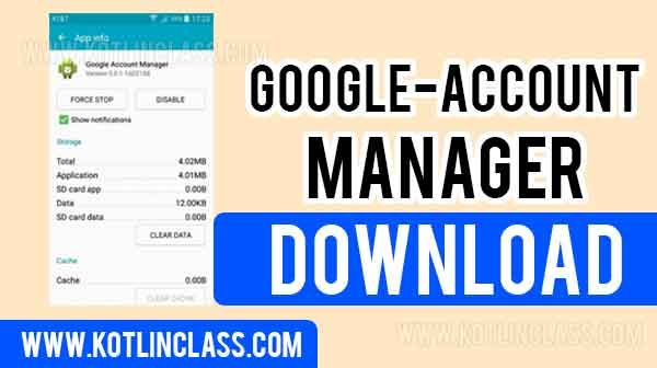 How To Download All Google Account Manager Apk 7 1 2 Accounting Manager Google Account