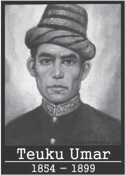 """Teuku Umar """"Pahlawan Nasional Dari Tanah Aceh""""  Nama : Teuku Umar Lahir : 1854, Meulaboh, Kesultanan Aceh Meninggal : 1899, Meulaboh, Kesultanan Aceh Makam :  Mesjid Kampung Mugo di Hulu Sungai Meulaboh Agama : Islam"""