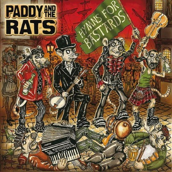 http://www.qobuz.com/ie-en/album/hymns-for-bastards-paddy-and-the-rats/5999556203421