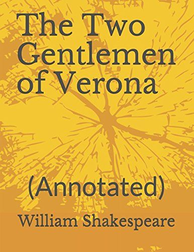 PDF DOWNLOAD The Two Gentlemen of Verona: (Annotated) Free PDF - ePUB - eBook Full Book Download Get it Free >> http://library.com-getfile.network/ebook.php?asin=1973529483 Free Download PDF ePUB eBook Full Book The Two Gentlemen of Verona: (Annotated) pdf download and read online
