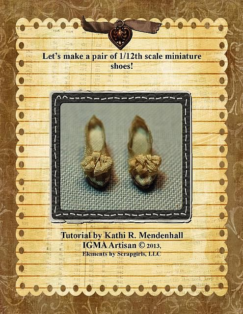 Shoes Pg 1. Here's a tutorial from my buddy Kathi Mendenhall. She has quite the flair! Ann