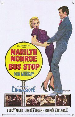 Bus Stop is a 1956 American romantic comedy film directed by Joshua Logan for 20th Century Fox, starring Marilyn Monroe, Don Murray, Arthur O'Connell, Betty Field, Eileen Heckart, Robert Bray and Hope Lange.