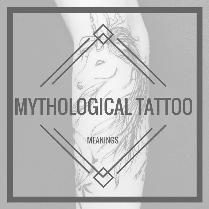MYTHOLOGICAL TATTOO MEANINGS