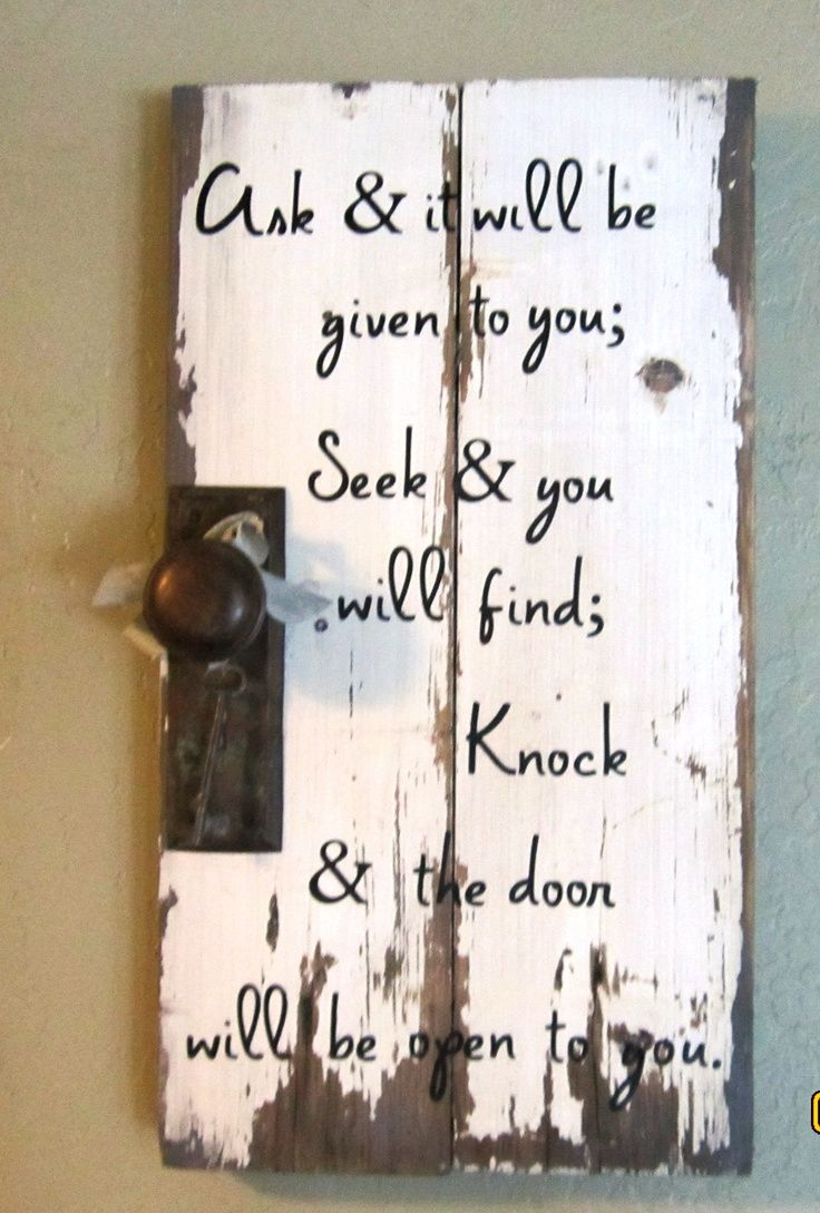 Old key idea - knock & the door will be open to you scripture