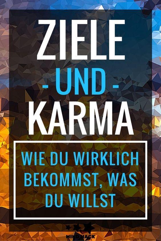 Ziele und Karma Wie du wirklich bekommst was du willst Gesetz der Anziehung