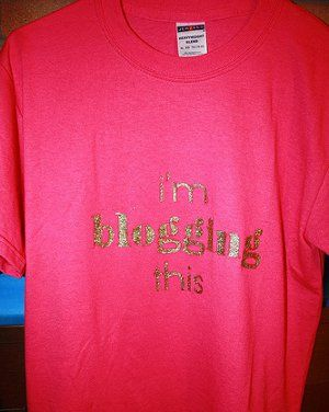 """I'm Blogging This"" T-Shirt #craft"