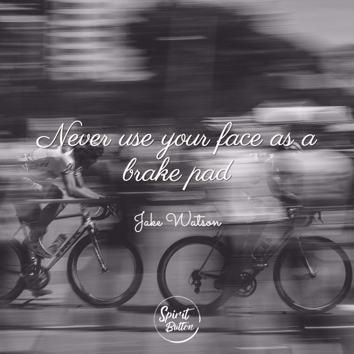 25 Cycling Quotes That Will Inspire You To Get Out