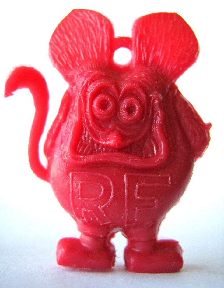 Rat Fink...............had a BUNCH of these from the coin machines !!!