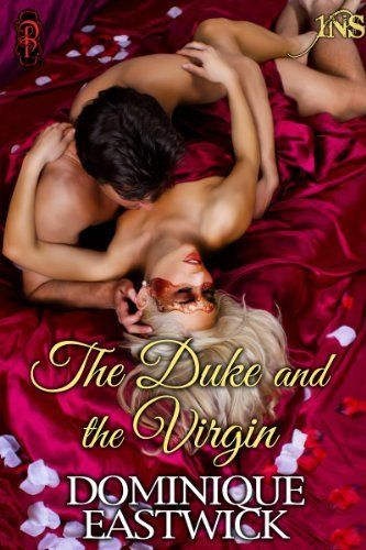 Can true love be unmasked in just one night or will it be destined to stay on the shelf?     The Duke and the Virgin (A 1Night Stand Regency Romance) by Dominique Eastwick, http://www.amazon.com/dp/B00JFGHEOU/ref=cm_sw_r_pi_dp_9Tjptb0JAX9ZH  #1NS