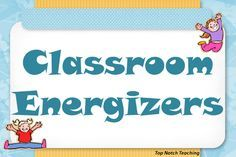 6 classroom games you can use to help re-energize your students to get them ready for learning again.
