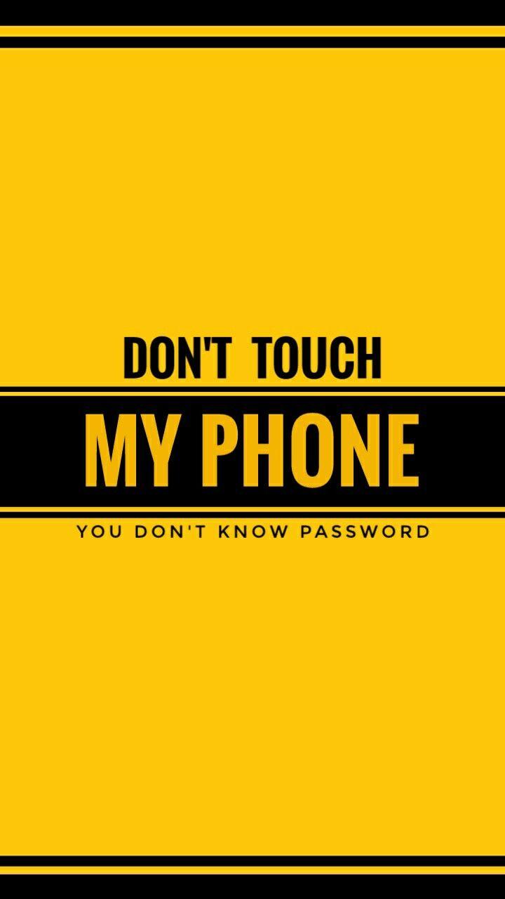 Coole Hintergrundbilder Dont Touch My Phone