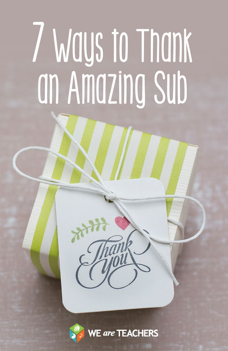 7 Ways to Thank an Amazing Substitute