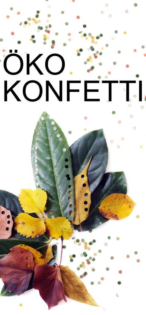 Öko Konfetti aus Blättern #zerowaste #konfetti #…