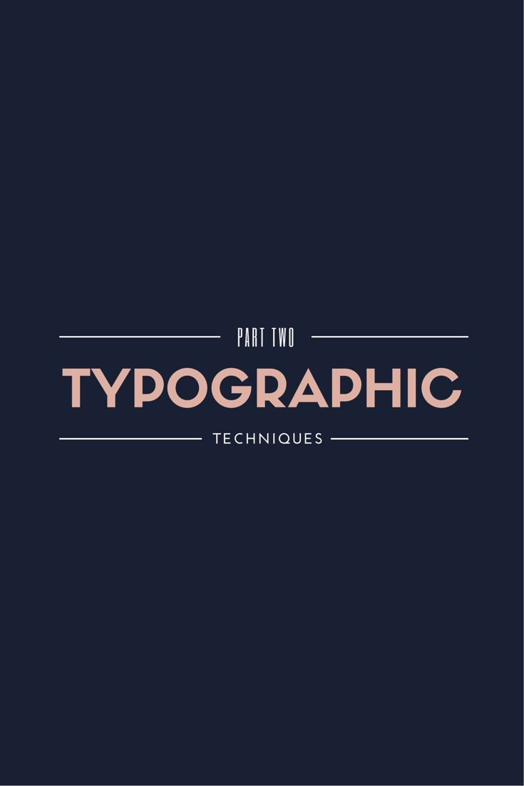 Typography tips and tricks: Part Two