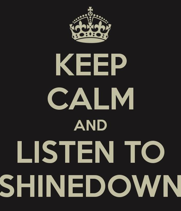 Shinedown is an amazing band. Their songs inspire me so much and i love them