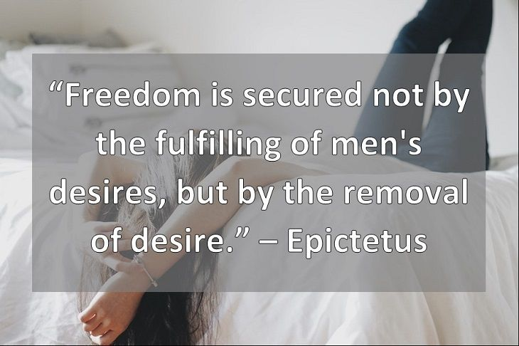 Freedom Is Secured Not By The Fulfilling Of Men S Desires But By The Removal Of Desire Epictetus Greek Philosophers How To Remove Philosophers