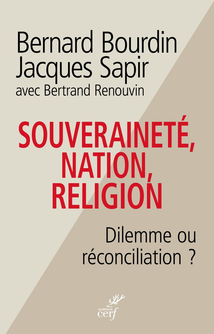 """Découvrez """"Souveraineté, nation et religion"""" de Bernard Bourdin et Jacques Sapir."""