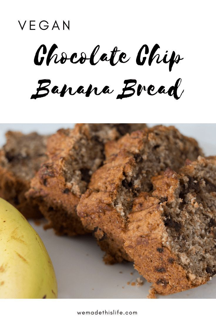 Vegan Chocolate Chip Banana Bread Recipe Chocolate Chip Banana Bread Chocolate Chip Banana Bread Recipe Dessert Recipes