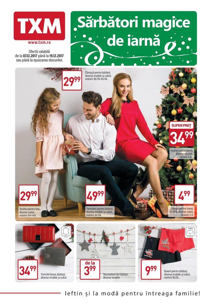 Catalog TXM Oferte Sarbatori Iarna 07-19 Decembrie 2017! Oferte: rochie pentru fete 29,99 lei; pantaloni pentru barbati 49,99 lei; rochie pentru femei