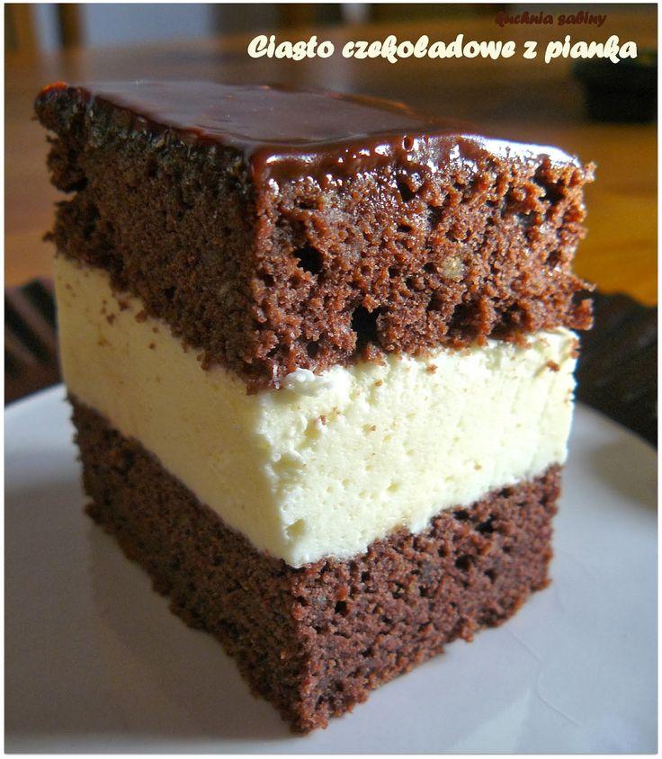 Kuchnia Sabiny: Ciasto czekoladowe z pianką