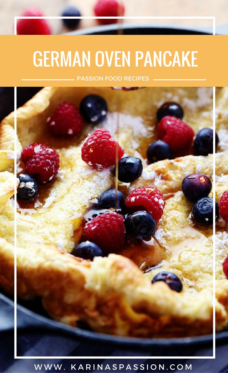 Discover How To Prepare Divine German Oven Pancake Recipe Quickly