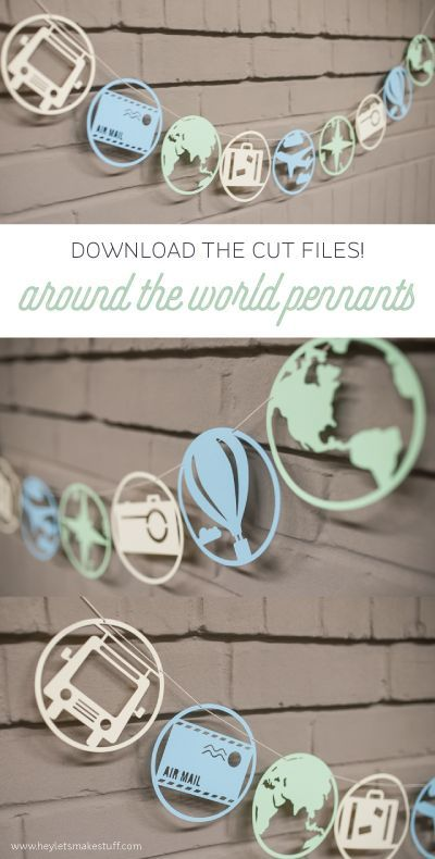 Cut files for Around the World Pennants -- can be cut on a Cricut Explore or Silhouette Cameo! paper crafting   banner   garland