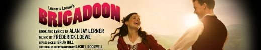Chicago Theater Review: BRIGADOON (Goodman)