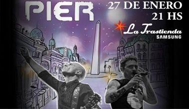 Pier en La Trastienda   Hoy en día se está procurando que el presente del grupo trascienda las fronteras argentinas. Y la intención es que PIER tenga su merecido vuelo internacional. HISTORIA  A partir del año 1998 después de grabar algunos demos que se repartían en sus primeros shows PIER la BANDA de los HERMANOS RAMIRO (Voz) Y AGUSTIN CEREZO (guitarras) grabó su primer disco La codiciada y luego los restantes nueve hasta el día de hoy: El fuego sagrado en 2000 Gladiadores del rock en 2001…