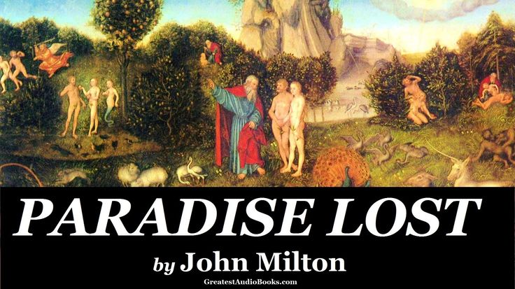 exploring the theme in the poem paradise lost 'paradise lost' contains the prologue following classical example, milton at once states the theme of his epic poem he states the theme as 'man's first disobedience' the emphasis is upon man and we don't follow the construction of the first sentence until line six, when we read sing, heavenly.