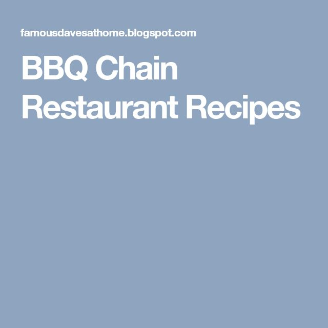 BBQ Chain Restaurant Recipes