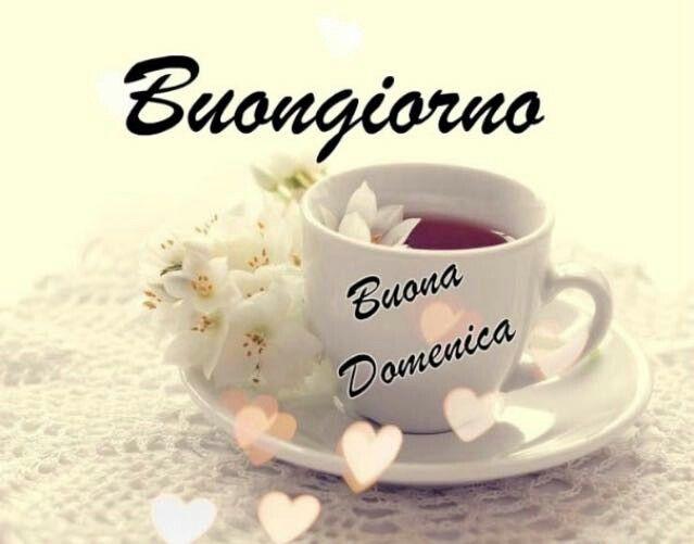 Buongiorno Buona Domenica Tea Wallpaper Sunday Morning Coffee Tea Sandwiches Recipes