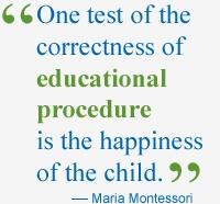 Maria Montessori quote; important test