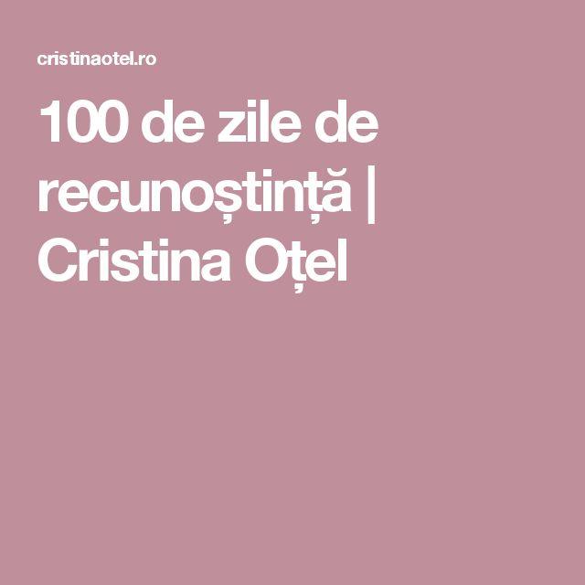 100 de zile de recunoștință | Cristina Oțel