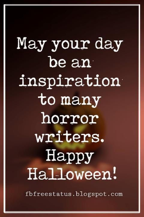 Halloween messages to write in a halloween greeting card halloween halloween messages halloween message may your day be an inspiration to many horror writers happy halloween m4hsunfo