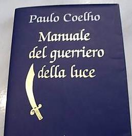Manuale del guerriero della luce - Coelho