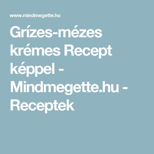 Grízes-mézes krémes Recept képpel - Mindmegette.hu - Receptek