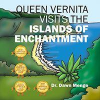 Queen Vernita Visits the Islands of Enchantment